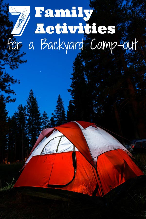 Family Camping activities for the backyard