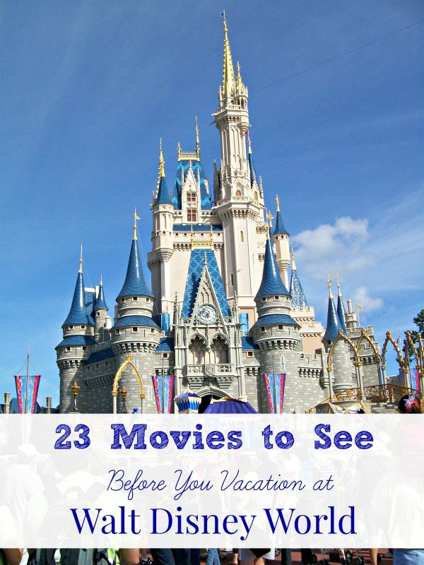 Disney Watch List - The BEST movies to see before going to Disney World