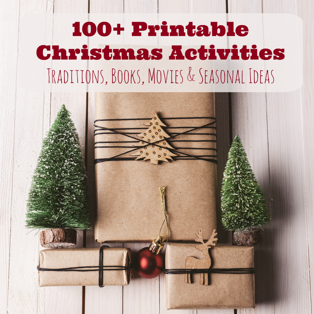 100 Printable Advent  and Christmas Activities to start at Thanksgiving