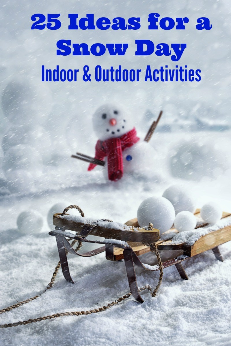 Fun and creative snow day activities for kids and adults -- indoor ideas and things to do outside too!