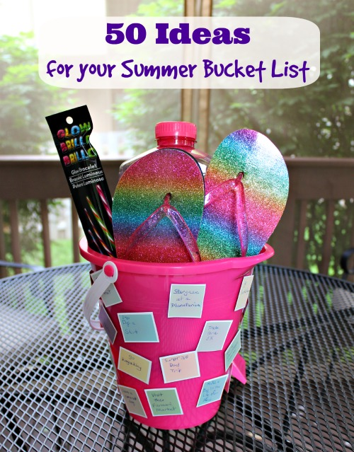 50 Ideas for Your Summer Bucket List