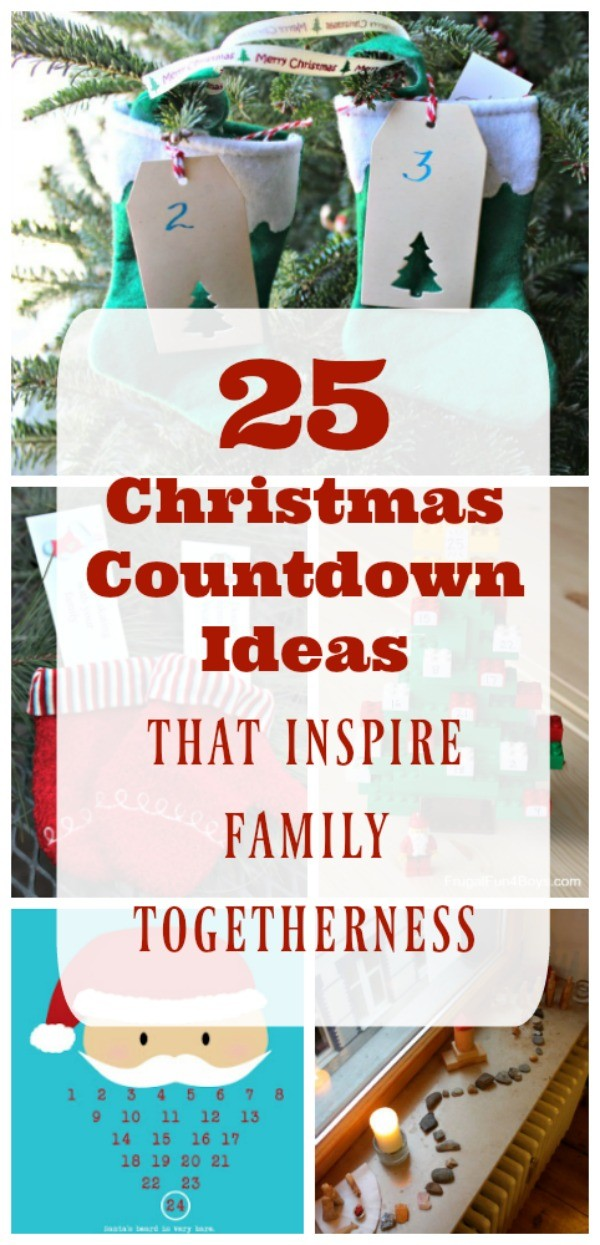 25 Creative Countdown To Christmas Ideas For Kids Edventures With Kids