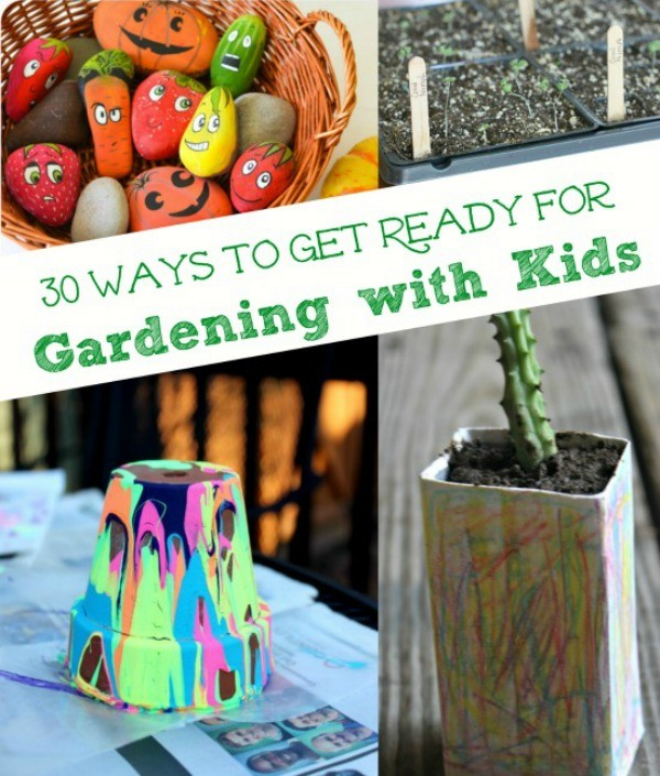 30 Kids Garden Crafts & Activities