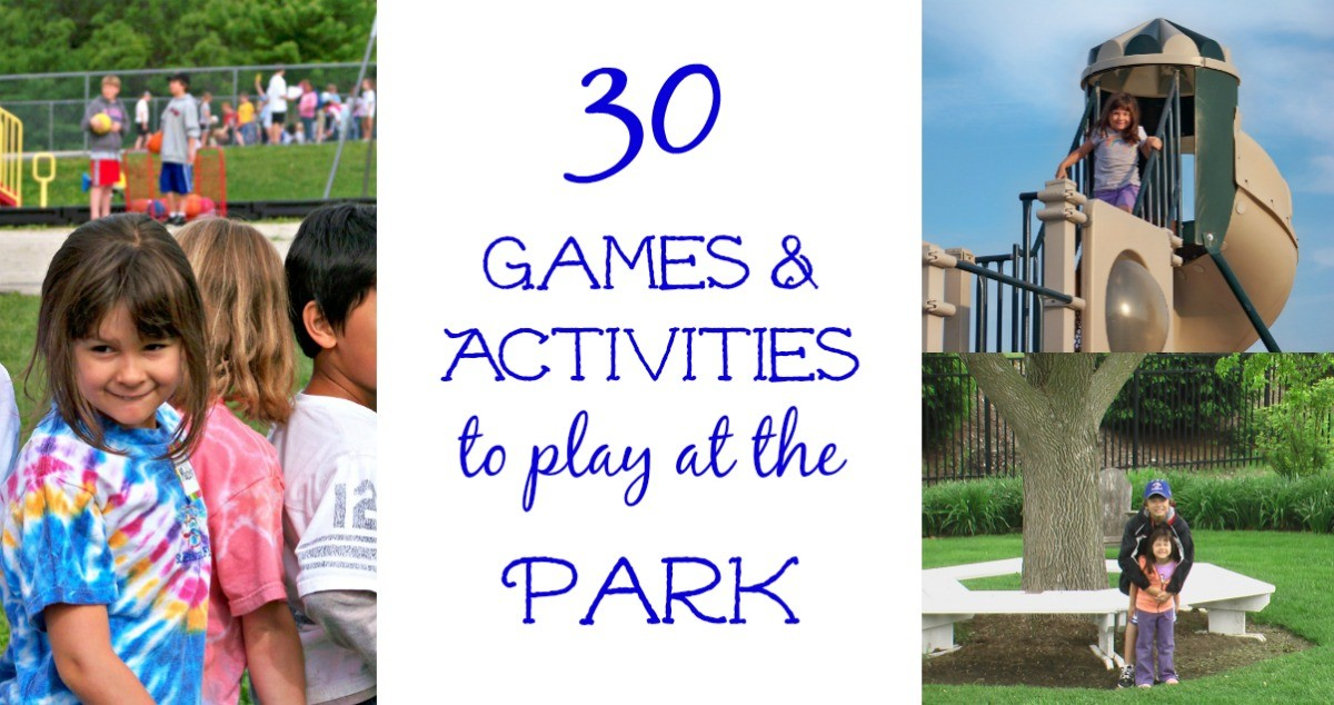 Games and activities to play at the park or playground