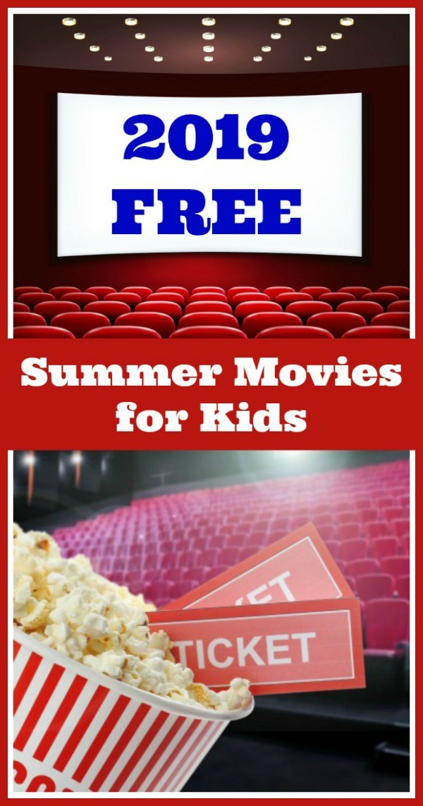 2019 Free Summer movies near me for kids, tweens and family