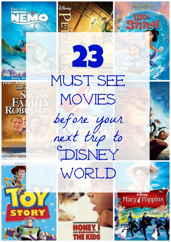 Disney Watch List - Top Movies to see Before Going to Walt Disney World