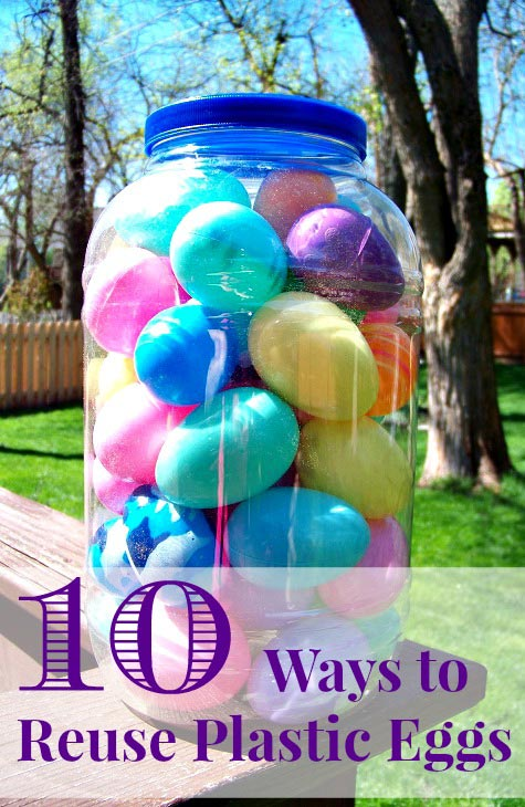 Fun ways to recycle and reuse plastic Easter Eggs
