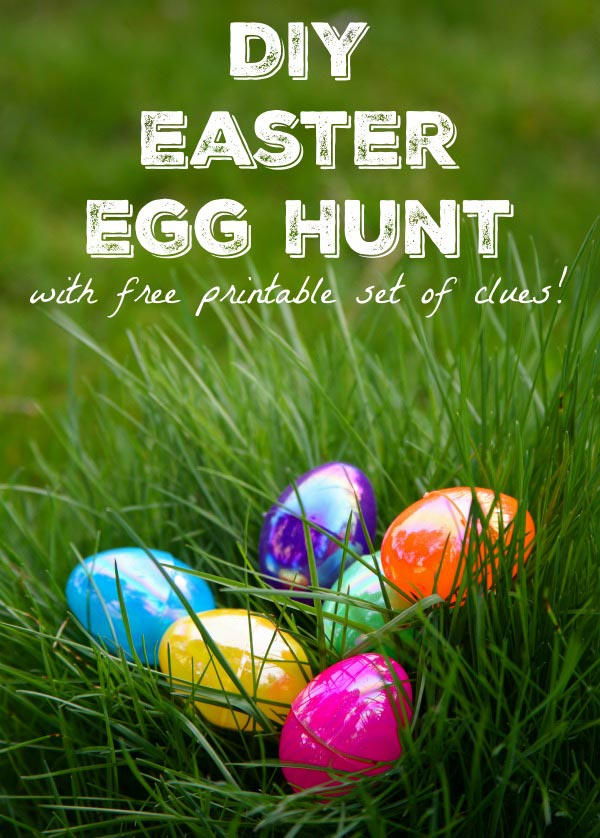 Easter Egg Hunt with free printable set of clues - great for Easter morning scavenger hunt!