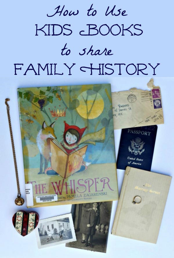 Great tips on how to use children's books to share family stories and history with kids!