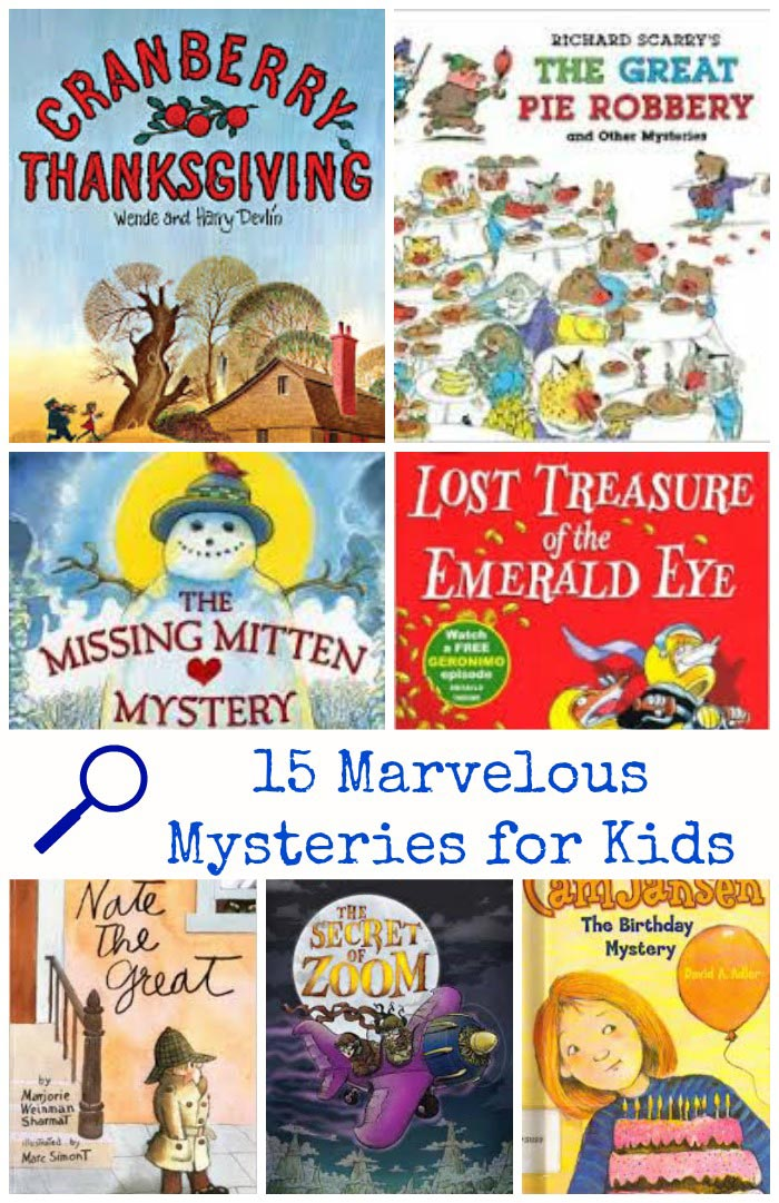 Mystery Books for Kids - picture books and chapter books for kids who love to play detective!