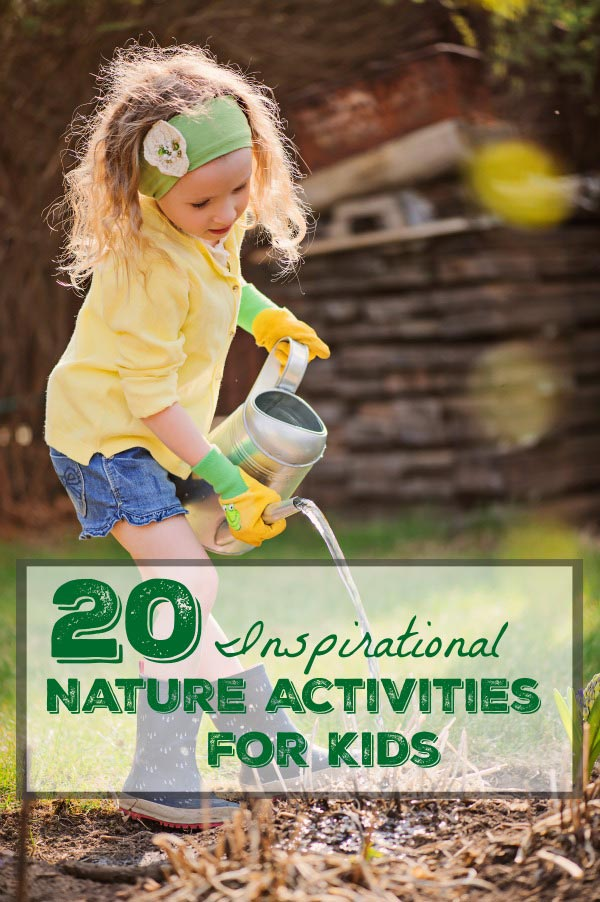 nature activities to inspire kids