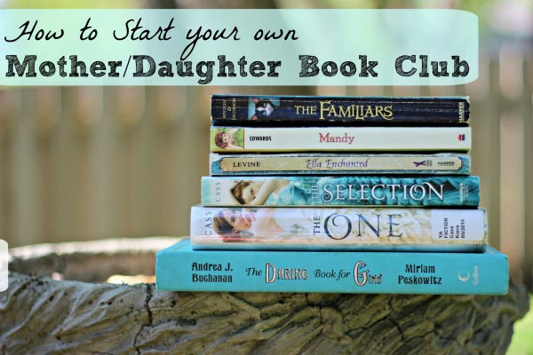 How to start a mother daughter book club