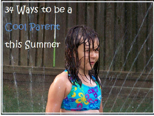 Ideas for Summer Fun with the Kids