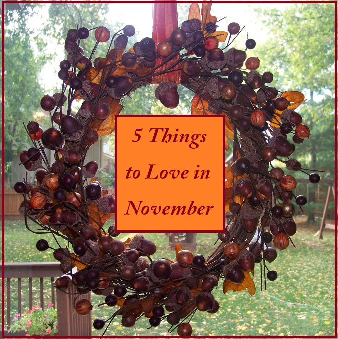 5-things-to-love-november