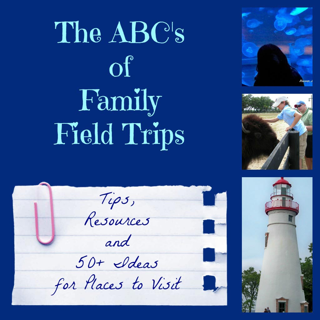 ABCs of Family Field Trips