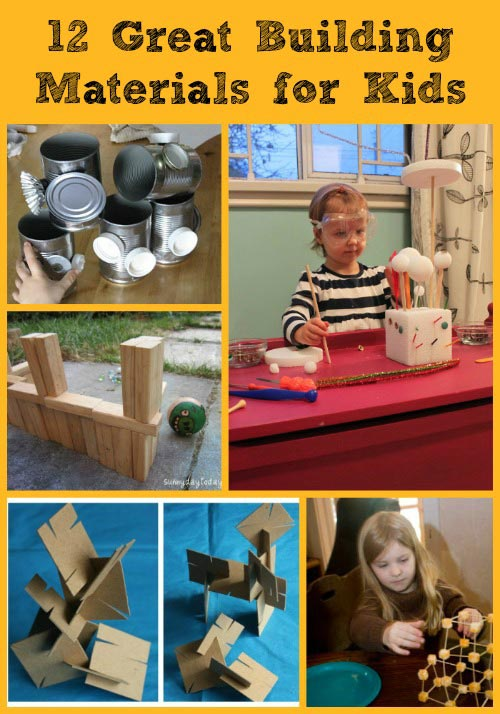 Awesome Building Materials for Kids -- encourage creative engineering!