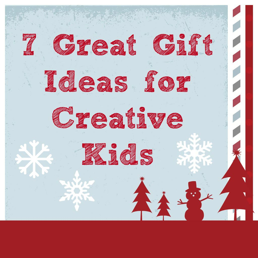 Gift Ideas for Creative Kids