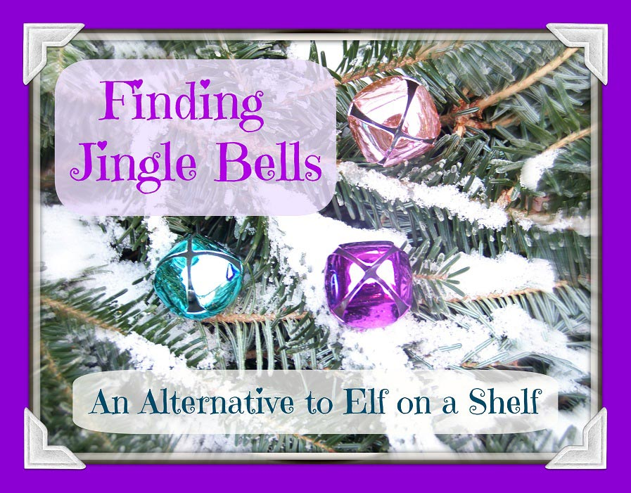 Finding Jingle Bells - A fun alternative to Elf on the Shelf