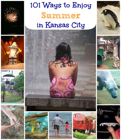 101 Things to do in Kansas City this Summer